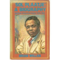 Sol Plaatje - a Biography