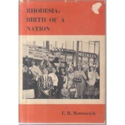 Rhodesia - Birth of a Nation