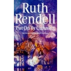Put on by Cunning (Inspector Wexford Book 11)