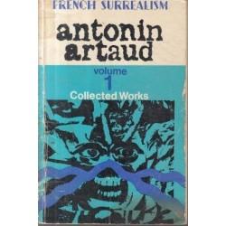 Antonin Artaud: Collected Works (Vol. 1)