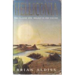Helliconia (Helliconia Spring, Helliconia Summer, Helliconia Winter)
