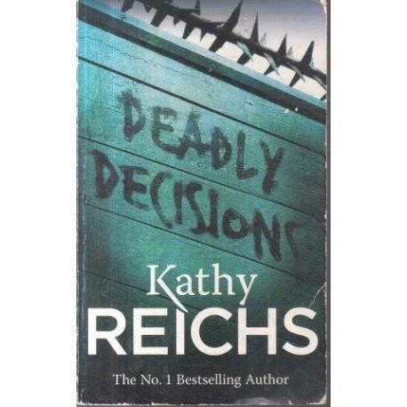 Deadly Decisions (Temperance Brennan No. 3)