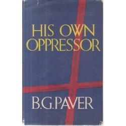 His Own Oppressor