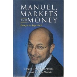 Manuel, Markets And Money - Essays in Appraisal
