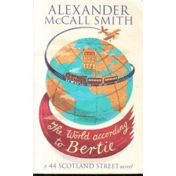 The World According to Bertie (44 Scotland Street)