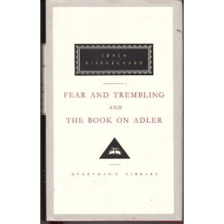 Fear and Trembling and The Book on Adler (Everyman's Library Classics & Contemporary Classics)