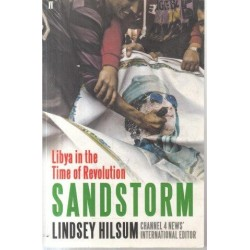 Sandstorm: Libya in the Time of Revolution