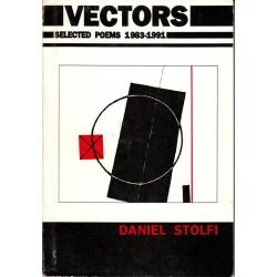 Daniel Stolfi. Vectors. Selected Poems 1983-1991