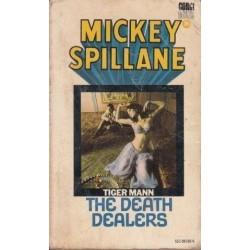 The Death Dealers (Tiger Mann)