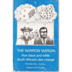 The Narrow Margin: How black and white South Africans view change