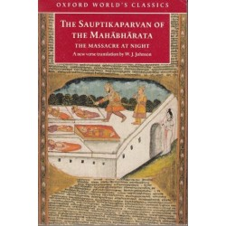 The Sauptikaparvan of the Mahabharata. The Massacre at Night