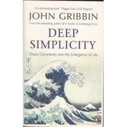Deep Simplicity: Chaos, Complexity and the Emergence of Life