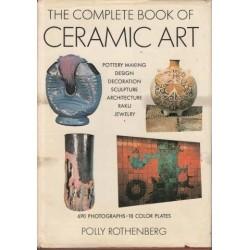 The Complete Book of Ceramic Art