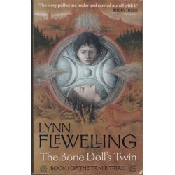 The Bone Doll's Twin. Book One of the Tamir Triad.