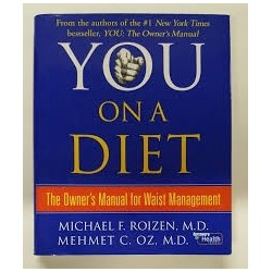 You On A Diet - the Owner's Manual for Waist Management