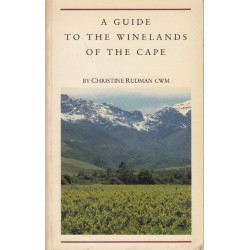 A Guide to the Winelands of the Cape