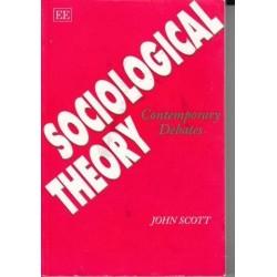 Sociological Theory - Contemporary Debates