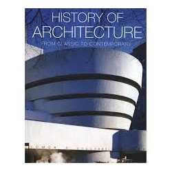 History Of Architecture - From Classic to Contemporary