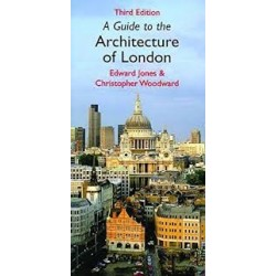 A Guide To The Architecture Of London