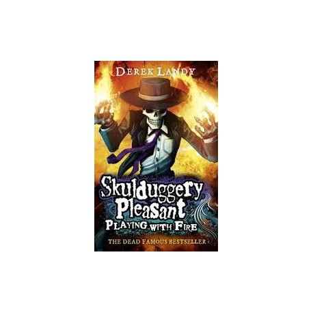 Skulduggery Pleasant: Playing With Fire (Book 2)