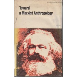 Toward A Marxist Anthropology