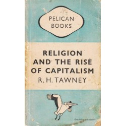 Religion and the Rise of Capitalism - A Historical Study