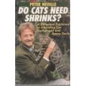 Do Cats Need Shrinks?