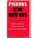 Pigeons In Two World Wars