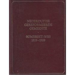 Die Nederduitse Gereformeerde Gemeente Somerset Wes 1819-1969