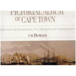 Pictorial Album of Cape Town, with views of Simonstown, Port Elizabeth and Grahamstown