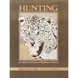 Hunting - On Safari in East and Southern Africa