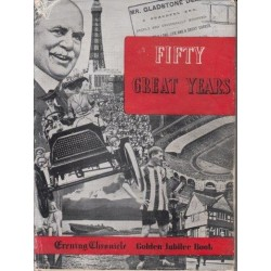 Fifty Great Years 1897-1947