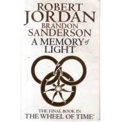 The Wheel Of Time Book 14: A Memory of Light