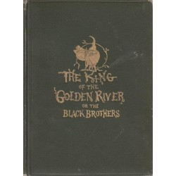 The King Of The Golden River - A Legend of Stiria (10th Edition)