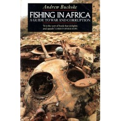 Fishing in Africa: A Guide To War And Corruption
