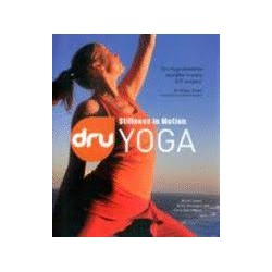 Dru Yoga: Stillness In Motion