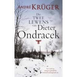 Die Twee Lewens Van Dieter Ondracek
