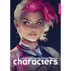 Beginner's Guide To Digital Painting In Photoshop: Characters