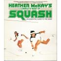 Heather Mckay's Complete Book Of Squash