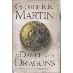 A Song of Ice and Fire (Book 5.1) A Dance With Dragons: Dreams and Dust (HarccoveR)