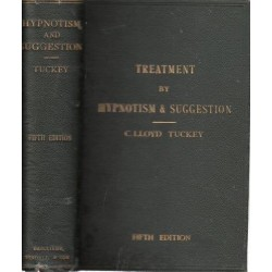Treatment by Hypnotism and Suggestion of Psycho-Therapeutics