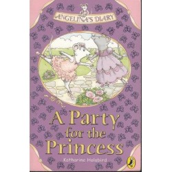 A Party For The Princess (Angelina's Diary)