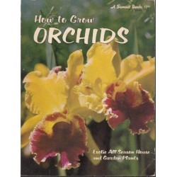 How to Grow Orchids (Sunset)