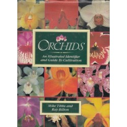 Orchids - An Illustrated Identifier And Guide To Cultivation