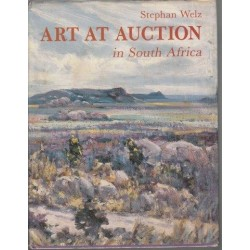 Art at Auction in South Africa: Twenty Years of Sotheby's/Stephan Welz & Co 1969 to 1989