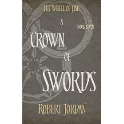 The Wheel Of Time (Book 07):  A Crown Of Swords