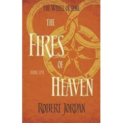 The Wheel Of Time Book 5: The Fires Of Heaven