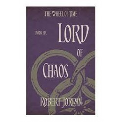 The Wheel Of Time (Book 06): Lord of Chaos