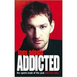 Addicted - Tony Adams