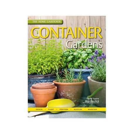 Container Gardens (The Home Gardener)
